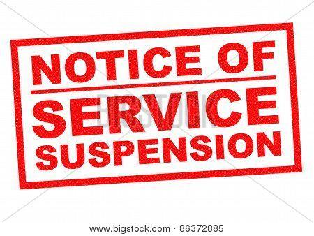 Notice Of Service Suspension
