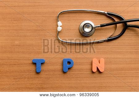 Total Parenteral Nutrition (tpn)
