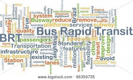 Background concept wordcloud illustration of bus rapid transit BRT