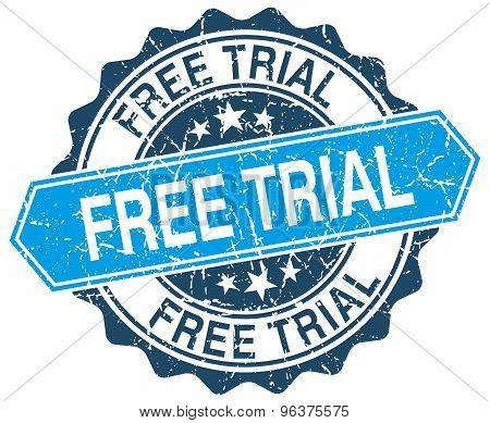 free trial blue round grunge stamp on white poster