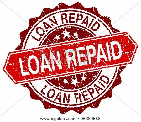 Loan Repaid Red Round Grunge Stamp On White