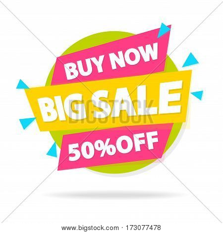 Sale sticker with sign buy now big sale for special offer, advertisement tag, sale, big sale, mega sale, hot price, discount poster isolated on white background. Vector Illustration