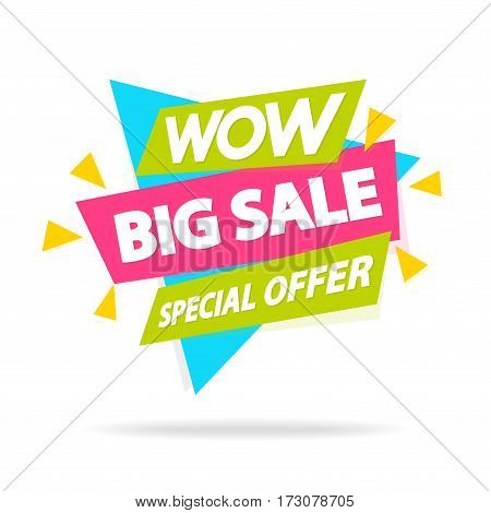 Sale sticker with sign wow big sale special offer for special offer, advertisement tag, sale, big sale, mega sale, hot price, discount poster isolated on white background. Vector Illustration