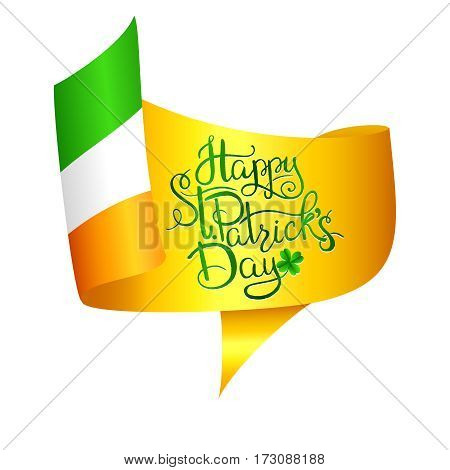 St. Patrick s Day. Lettering against yellow, green and white flag in honor of celebration of a St. Patricks Day. illustration for design with colors of Ireland