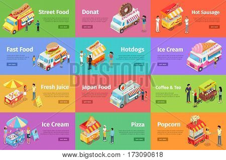 Set of street food stores on wheels with sellers and buyers characters. Cart and van shops with fast food, sweets, drinks, national cuisines isometric vector web banners on colored backgrounds