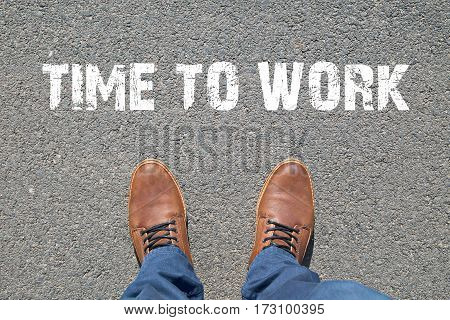 Feet on the street with text TIMETOWORK