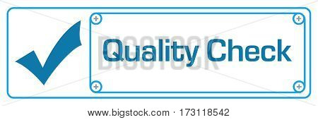 Quality check concept image with text and related symbol.