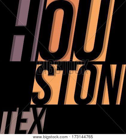 Houston T-shirt Tee Design Typography Print Graphics.