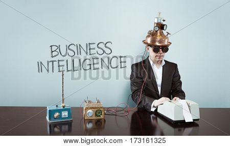 Business intelligence text with vintage businessman and calculator at office