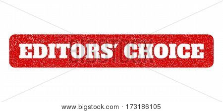 Red Rubber Seal Stamp With Editors' Choice Text Hole. Glyph Message Inside Rounded Rectangular Shape