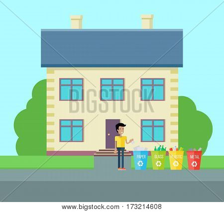 Sorting household trash vector concept. Flat design. Smiling man near house drops garbage in baskets for paper, glass, plastic, metal. Environmental protection, pollution prevention, waste recycling