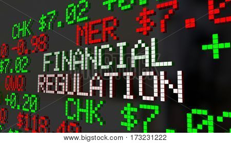 Financial Regulation Government Control Oversight Stock Market 3d Illustration