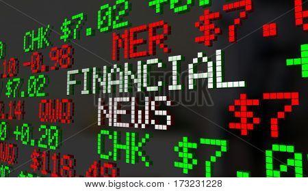 Financial News Stock Market Report Ticker Update 3d Illustration