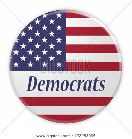 BERLIN GERMANY - FEBRUARY 25 2017: USA Politics News Concept Badge: Democratic Party Democrats Button With US Flag 3d illustration on white background