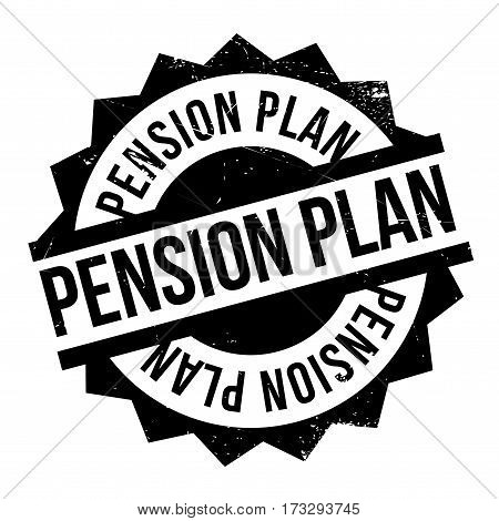 Pension Plan rubber stamp. Grunge design with dust scratches. Effects can be easily removed for a clean, crisp look. Color is easily changed.