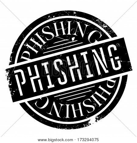 Phishing rubber stamp. Grunge design with dust scratches. Effects can be easily removed for a clean, crisp look. Color is easily changed.