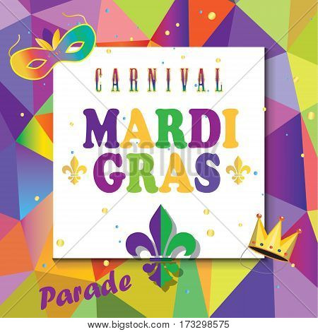 Mardi Gras Carnival, Music Festival, Masquerade poster, invitation design. Design with confetti, carnival mask, crown, fleur de lis symbols, abstract triangle pattern.