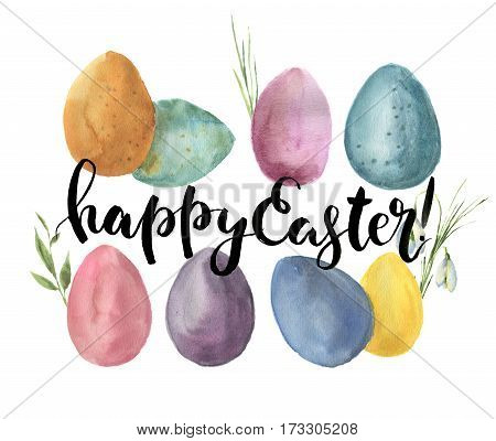 Watercolor easter card with colored eggs. Hand painted print with traditional symbols, grass and snowdrops isolated on white background. Illustration with Happy Easter lettering for design or fabric