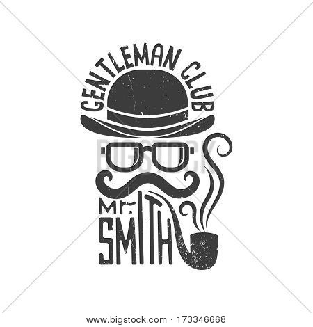 Hipster gentlemen club logo. Bowler hat glasses mustache and pipe. Vector illustration. Worn texture on a separate layer and can be easily disabled.