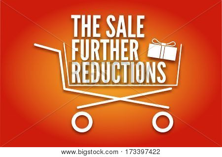 Shopping cart, icon, symbol purchases and sales on a juicy red background. A large inscription in white letters the Sale further reductions