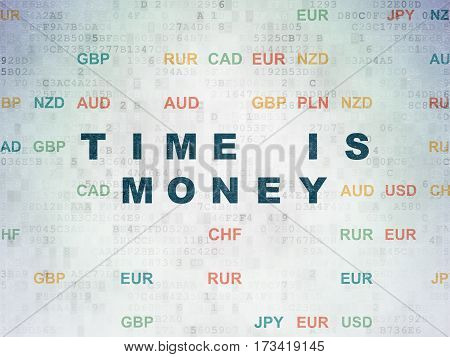 Finance concept: Painted blue text Time is Money on Digital Data Paper background with Currency