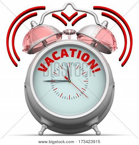 Vacation! The alarm clock with an inscription. Alarm clock with the words