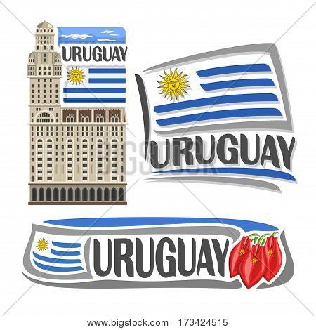 Vector logo Uruguay, isolated images: salvo palace in Montevideo on national state Uruguayan Flag, architecture symbol of uruguayan republic, simple flag uruguay near ceibo flower for independence day