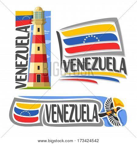 Vector logo Venezuela, 3 isolated images: isla margarita lighthouse on background national state Flag, architecture symbol of Venezuelan Republic, simple flag venezuela near flying venezuelan troupial