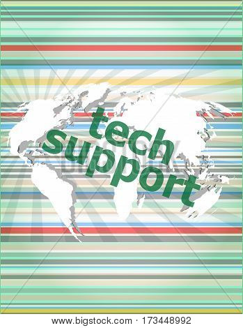 Tech Support Text On Digital Touch Screen - Business Concept Of Citation, Info, Testimonials, Notice