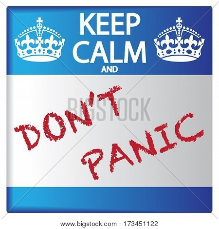 Keep Calm And Don't Panic Sticker