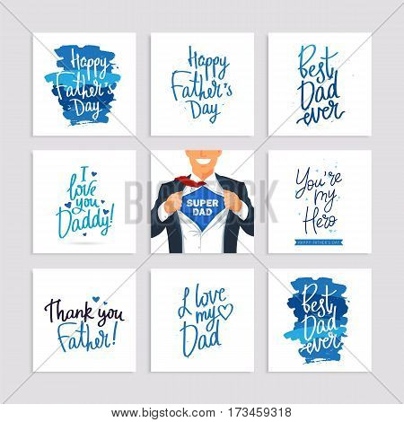 Set of festive gift cards to the Father's Day. Calligraphy and lettering. Vector illustration on white background.
