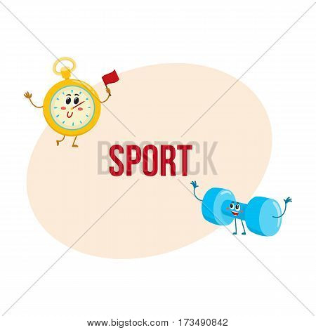 Funny stopwatch and dumbbell characters with human faces, sport equipment, cartoon vector illustration with place for text. Funny stopwatch and dumbbell characters, gym training concept