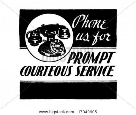 Phone Us For Courteous Service - Retro Ad Art Banner