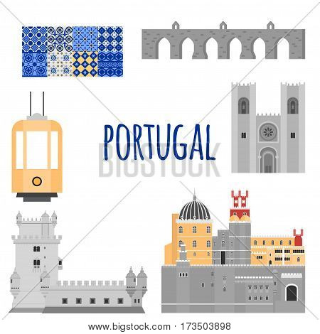 Travel landmark Portugal elements. Flat architecture and building icons Tower Belem, Sintra castle Pena Palace, aqueduct of freedom name Aguas libre and Cathedral of Lisbon. National portuguese symbol traditional tile azulezhu and yellow tram.