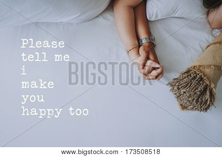 Inspirational quotes about love. Hand in hand of young couple background. Please tell me i make you happy too