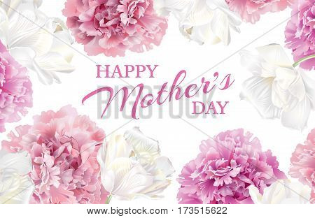 Happy Mothers Day greeting card with blooming pink peony and white tulip flowers on white background.