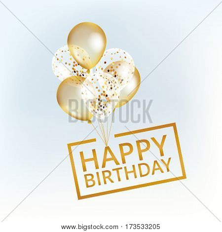 Balloons happy birthday. Gold balloons background Happy Birthday. Happy Birthday background. Greeting background for card, flyer, poster sign banner web postcard, invitation. Gold blur background.