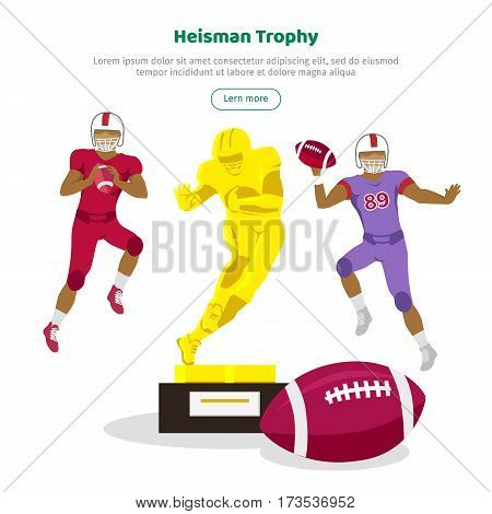 Heisman trophy and american football players web banner. Heisman Memorial Trophy awarded annually to most outstanding player in college football in US whose performance best exhibits. Vector