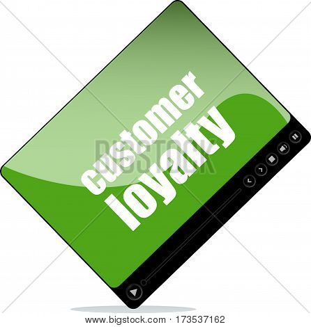 Video Player For Web With Customer Loyalty Word
