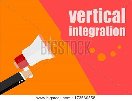 Vertical Integration. Flat Design Business Concept Digital Marketing Business Man Holding Megaphone