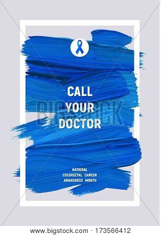 CLORECTAL Cancer Awareness Creative Grey and Blue Poster. Brush Stroke and Silk Ribbon Symbol. World Colon Cancer Awareness Month Banner. Blue stroke and text. Medical Design