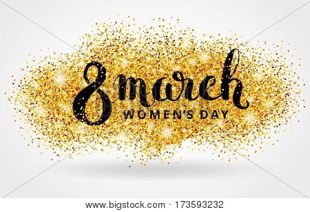 8 march eighth womens day. Gold glitter. Golden background for flyer poster, sign, banner, web header. Abstract shine blur invitation, greeting card, poster, flyer, event logo, logotype, sign symbol
