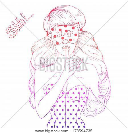 Vector drawing portrait of a sexy girl in a mask for sleep, asking for silence with the finger on her lips. Forefinger on lips in shh sign. Shhh text. Sleeping woman. Isolated on white background.