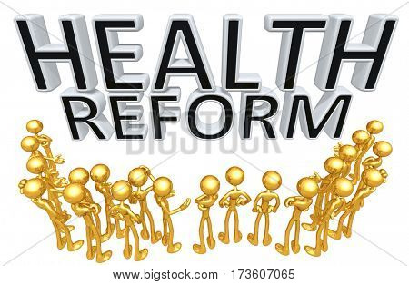 A Group Of The Original 3D Characters Illustration Around The Words Health Reform