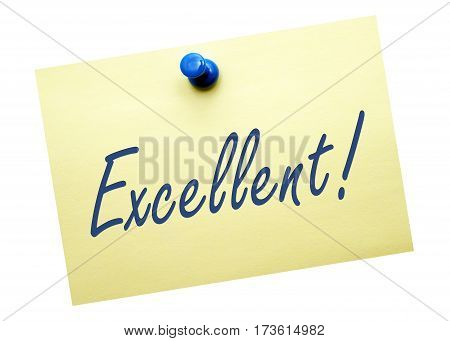 Excellent - yellow note paper with text on white background