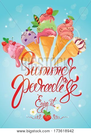 Greeting card with ice cream cones on blue background. Calligraphic handdrawn text Summer Paradise Enjoy it. Seasonal summer vacations or travel design.