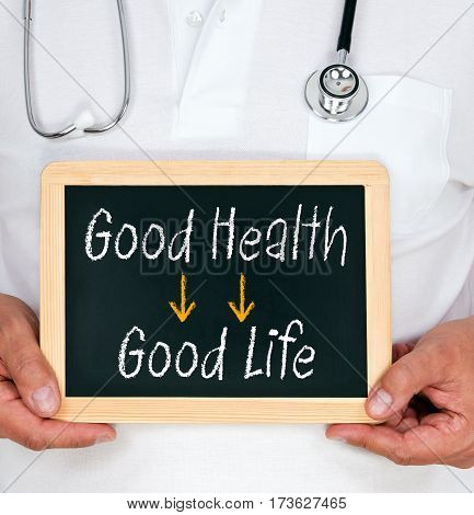 Good Health and Good Life - Doctor with chalkboard
