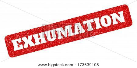 Red Rubber Seal Stamp With Exhumation Text Hole. Glyph Message Inside Rounded Rectangular Shape. Gru
