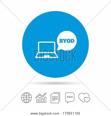 BYOD sign icon. Bring your own device symbol. Notebook with speech bubble sign. Copy files, chat speech bubble and chart web icons. Vector