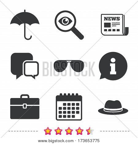Clothing accessories icons. Umbrella and sunglasses signs. Headdress hat with business case symbols. Newspaper, information and calendar icons. Investigate magnifier, chat symbol. Vector